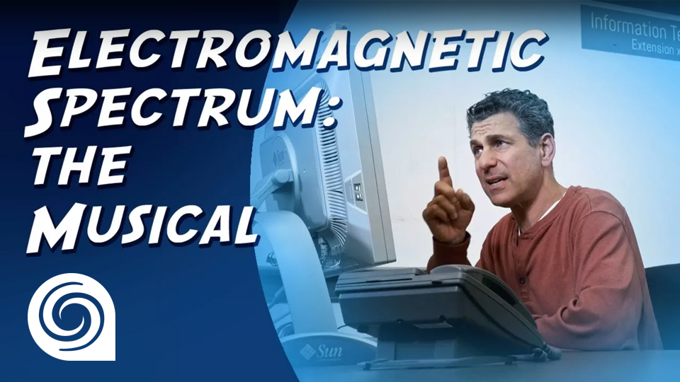 NOTGLaDOS: Electromagnetic Spectrum The Musical